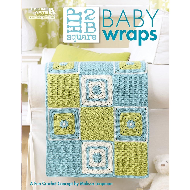 Leisure Arts-Hip 2 B Square Baby Wraps