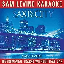 Through The Fire (Sam Levine Karaoke - Sax In The City Album Version)