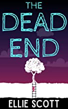 The Dead End: Uplifting contemporary fiction with an imaginative twist on the afterlife