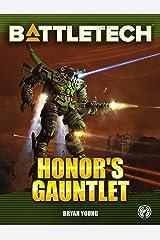 BattleTech: Honor's Gauntlet (BattleTech Novel) Kindle Edition