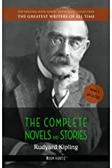 Rudyard Kipling: The Complete Novels and Stories (The Greatest Writers of All Time Book 16) Kindle Edition