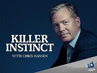 Killer Instinct with Chris Hansen Season 2