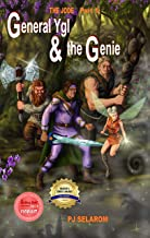 THE JODE: PART 1: General Ygl & the Genie
