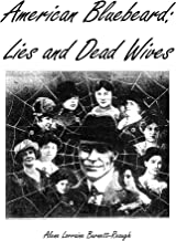 American Bluebeard: Lies and Dead Wives