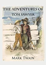 The Adventures of Tom Sawyer (Annotated) (English Edition)