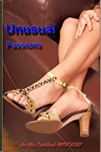 Unusual Passions: a Bundle of Four Erotic Stories
