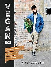 Vegan 100: Over 100 Incredible Recipes from Avant-Garde Vegan PDF