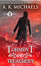 The Black Rose Chronicles, Torment and Treachery: Book 2