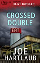Crossed Double (Thriller 2: Stories You Just Can't Put Down)