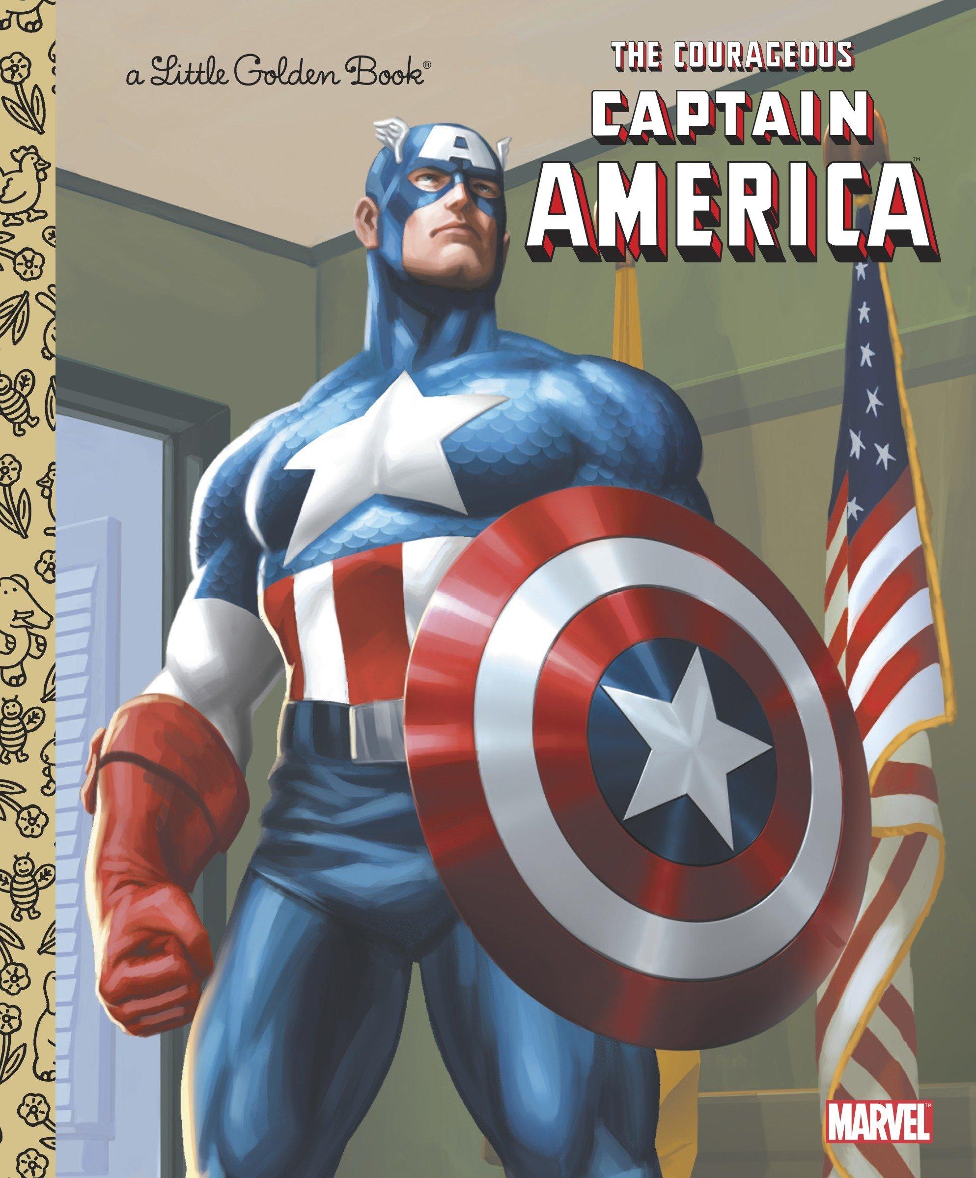 The Courageous Captain America (Marvel: Captain America) (Little Golden Book)
