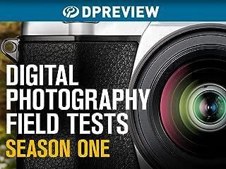 DPReview Camera Field Tests Season 1