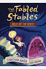 Belly of the Beast (The Fabled Stables Book #3) Kindle Edition