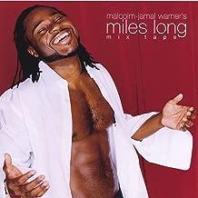 the miles long mixtape