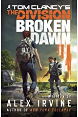 Tom Clancy's The Division:: Broken Dawn Kindle Edition