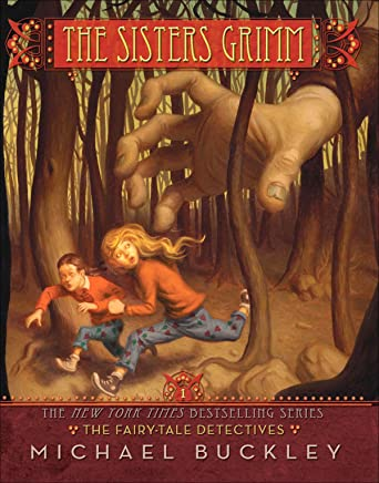 The Fairy-Tale Detectives (Sisters Grimm #1): The Fairy Tale Detectives (The Sisters Grimm) (English Edition)