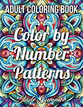 Color by Number Patterns: An Adult Coloring Book with Fun, Easy, and Relaxing Coloring Pages PDF