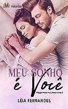 Meu sonho é você: Trilogia Minha para amar - Livro 2