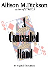 A Concealed Hand: A Short Story Kindle Edition