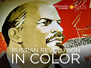 Russian Revolution in Color - Season 1