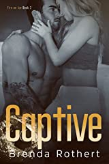 Captive (Fire on Ice Book 2) Kindle Edition