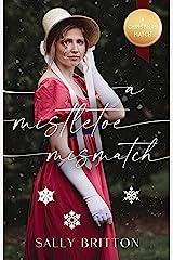 A Mistletoe Mismatch Kindle Edition