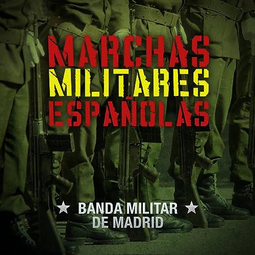 Marchas Militares Españolas - EP de Banda Militar de Madrid en Amazon Music - Amazon.es