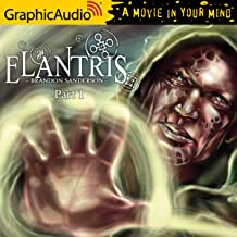 Elantris (1 of 3) [Dramatized Adaptation]: Elantris, Book 1