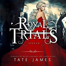 The Royal Trials: Seeker: The Royal Trials, Book 2