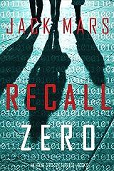 Recall Zero (An Agent Zero Spy Thriller—Book #6) Kindle Edition