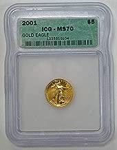 2001 1/10th oz American Gold Eagle $5 MS-70 ICG