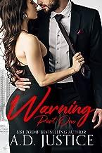 Warning, Part One: An Anti-Hero Romantic Suspense Novel (The Vault Book 1)