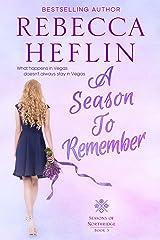A Season to Remember (Seasons of Northridge Book 3) Kindle Edition