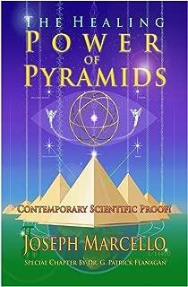 The Healing Power of Pyramids: Exploring Scalar Energy Forms for Health, Healing & Spiritual Awakening (The Flanagan Revelations Book 5)