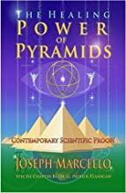 The Healing Power of Pyramids: Exploring Scalar Energy Forms for Health, Healing & Spiritual Awakening (The Flanagan Revelations Book 5) (English Edition)