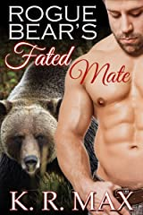 Rogue Bear's Fated Mate: A First Time BBW Alpha Male Romance (Haven Bear Shifters Book 1) Kindle Edition