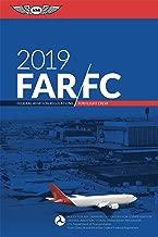 FAR-FC 2019: Federal Aviation Regulations for Flight Crew (FAR/AIM Series)