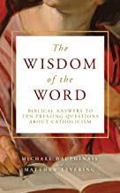 The Wisdom of the Word
