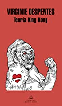 Teoría King Kong (Spanish Edition)