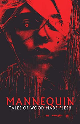 Mannequin: Tales of Wood Made Flesh