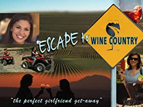 Escape to Wine Country