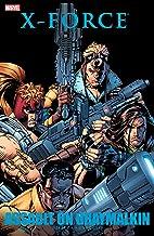 X-Force: Assault On Graymalkin (X-Force (1991-2002))