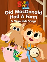 Old MacDonald Had a Farm & More Kids Songs - Super Simple Songs