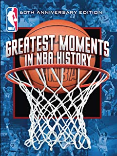 Greatest Moments NBA History