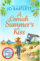 A Cornish Summer's Kiss: An uplifting read from the top 10 bestselling author of The Cornish Midwife Kindle Edition