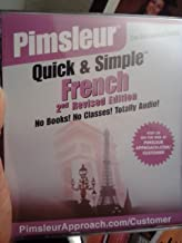 Pimsleur Quick and Simple French (Understand and Speak French Starting With Eight Audio Lessons) [4 Audio CDs] [2nd Revised Edition]
