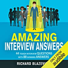 Amazing Interview Answers: 44 Tough Job Interview Questions with 88 Winning Answers best Job Interview Books