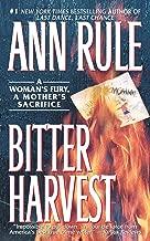 Bitter Harvest: A Womans Fury A Mothers Sacrifice