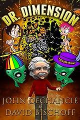 Dr. Dimension (Dr. Dimension Series Book 1) Kindle Edition