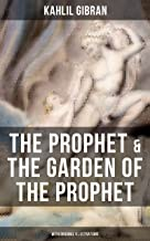 THE PROPHET & THE GARDEN OF THE PROPHET (With Original Illustrations): Spiritual Classic - Poetical Book about Self-Knowle...