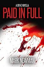 Paid In Full: A Psychological Revenge Thriller